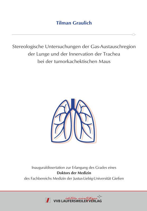 Stereologische Untersuchungen der Gas-Austauschregion der Lunge und ...