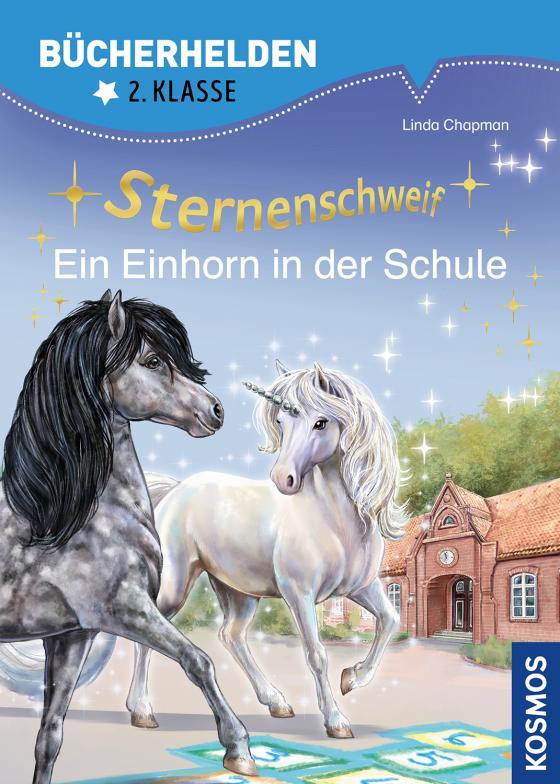 Cover-Bild Sternenschweif, Bücherhelden 2. Klasse, Ein Einhorn in der Schule
