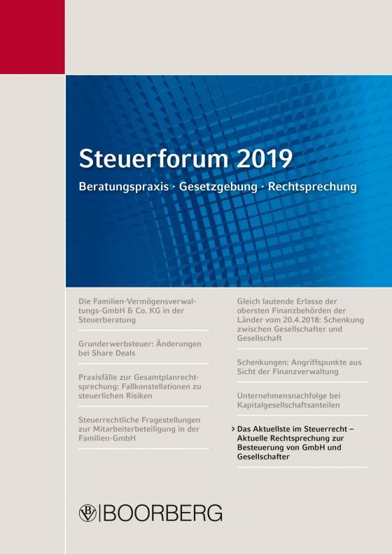 Cover-Bild Steuerforum 2019 Beratungspraxis · Gesetzgebung · Rechtsprechung