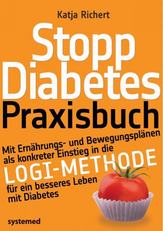 Cover-Bild Stopp Diabetes. Das Praxisbuch.