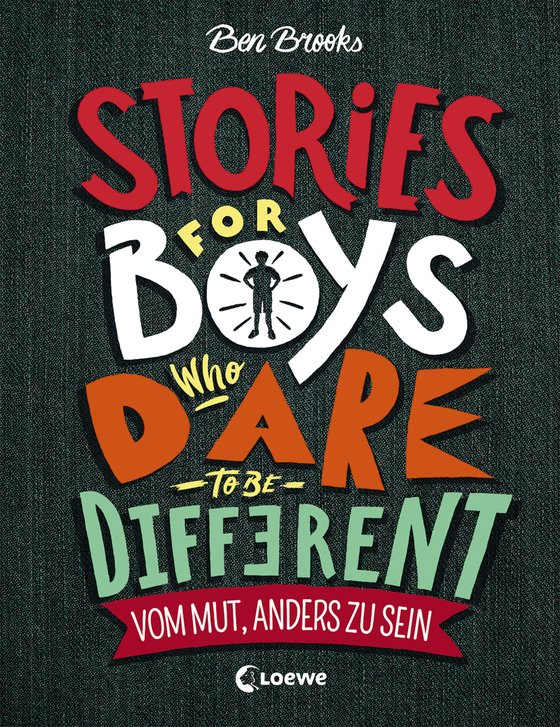 Cover-Bild Stories for Boys who dare to be different - Vom Mut, anders zu sein