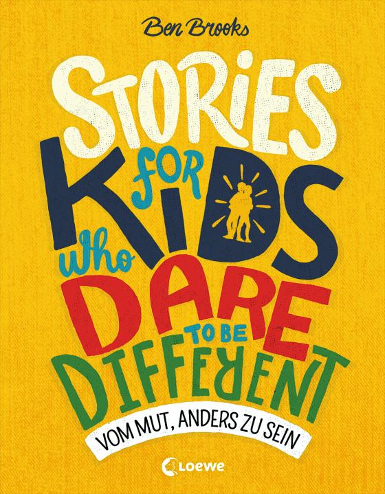 Cover-Bild Stories for Kids Who Dare to be Different - Vom Mut, anders zu sein