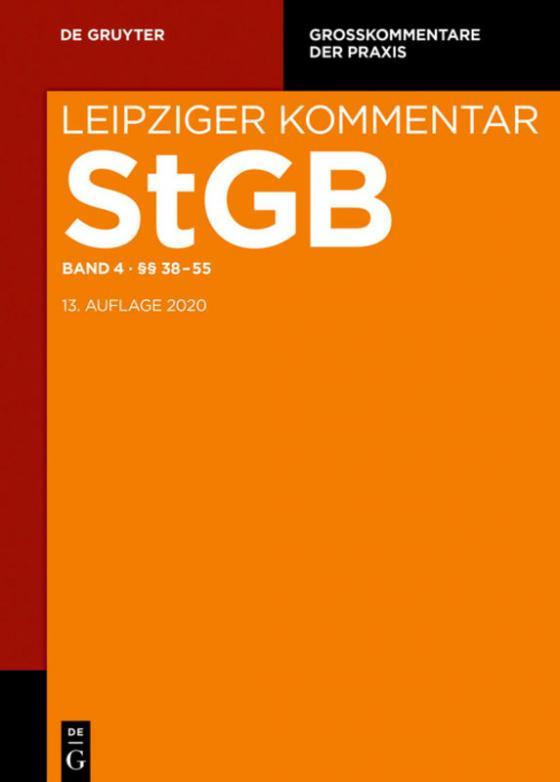 Cover-Bild Strafgesetzbuch. Leipziger Kommentar / §§ 38-55
