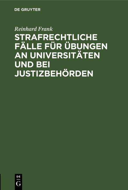Cover-Bild Strafrechtliche Fälle für Übungen an Universitäten und bei Justizbehörden