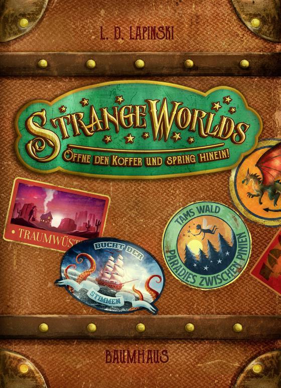 Cover-Bild Strangeworlds - Öffne den Koffer und spring hinein! (Band 1)