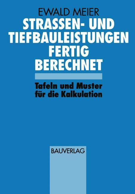 Cover-Bild Strassen- und Tiefbauleistungen Fertig Berechnet