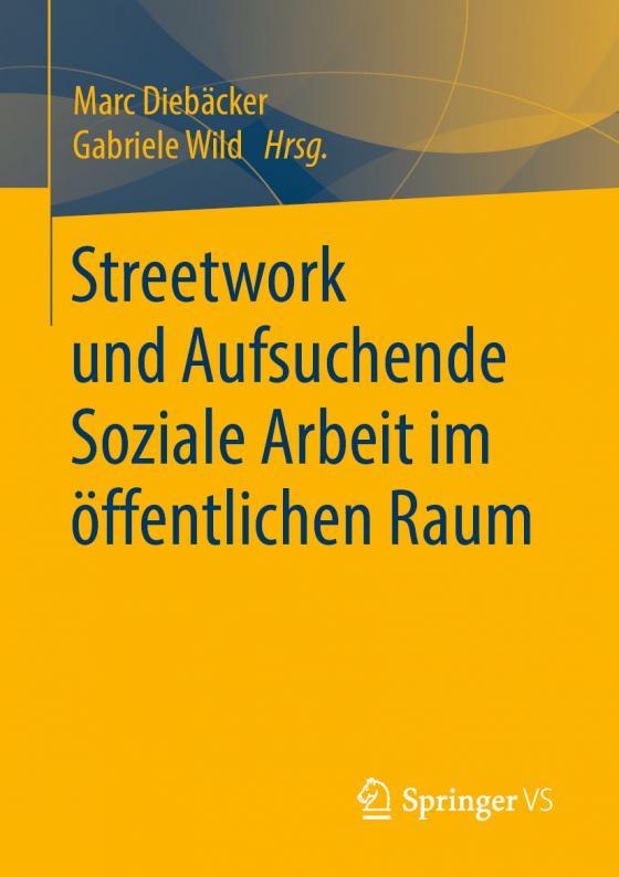 Cover-Bild Streetwork und Aufsuchende Soziale Arbeit im öffentlichen Raum