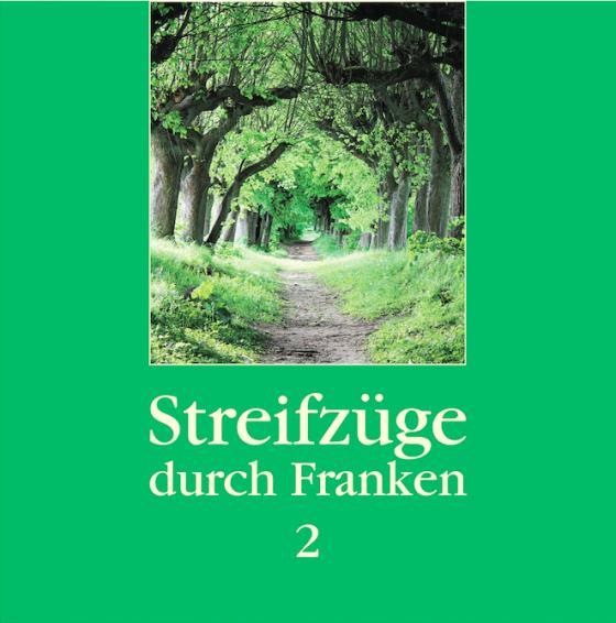 Cover-Bild Streifzüge durch Franken 2