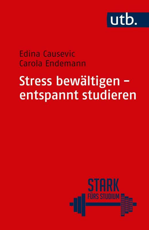 Cover-Bild Stress bewältigen - entspannt studieren
