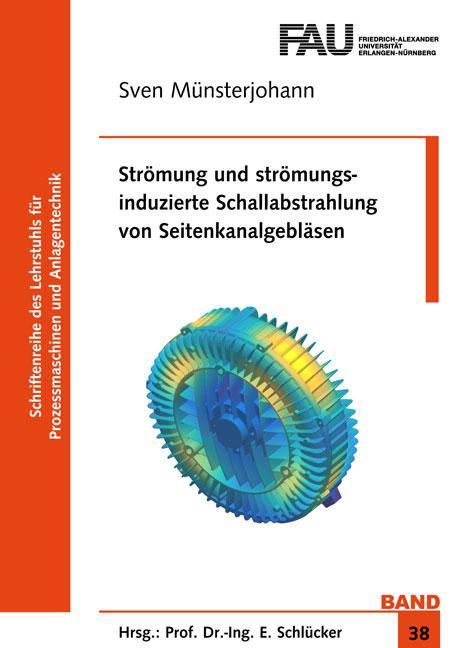 Cover-Bild Strömung und strömungsinduzierte Schallabstrahlung von Seitenkanalgebläsen