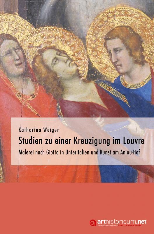 Cover-Bild Studien zu einer Kreuzigung im Louvre