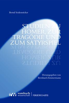 Cover-Bild Studien zu Homer, zur Tragödie und zum Satyrspiel