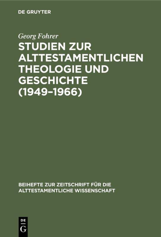 Cover-Bild Studien zur alttestamentlichen Theologie und Geschichte (1949–1966)