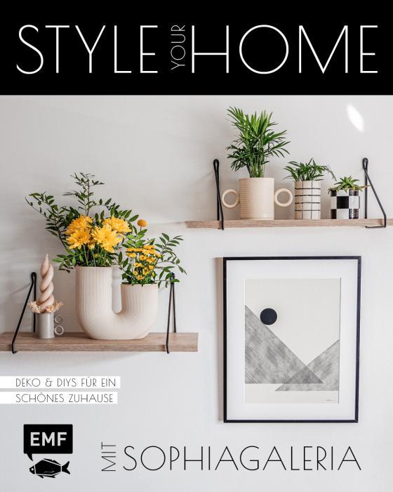 Cover-Bild Style your Home mit sophiagaleria