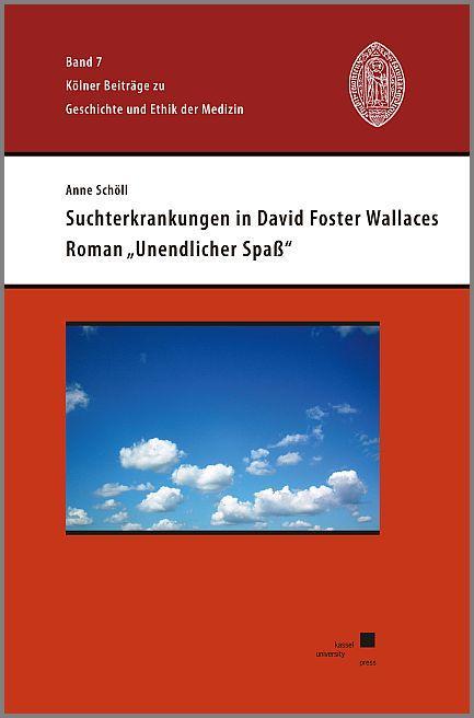 """Cover-Bild Suchterkrankungen in David Foster Wallaces Roman """"Unendlicher Spaß"""""""
