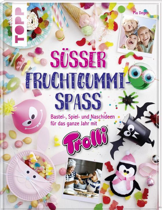 Cover-Bild Süßer Fruchtgummi-Spaß