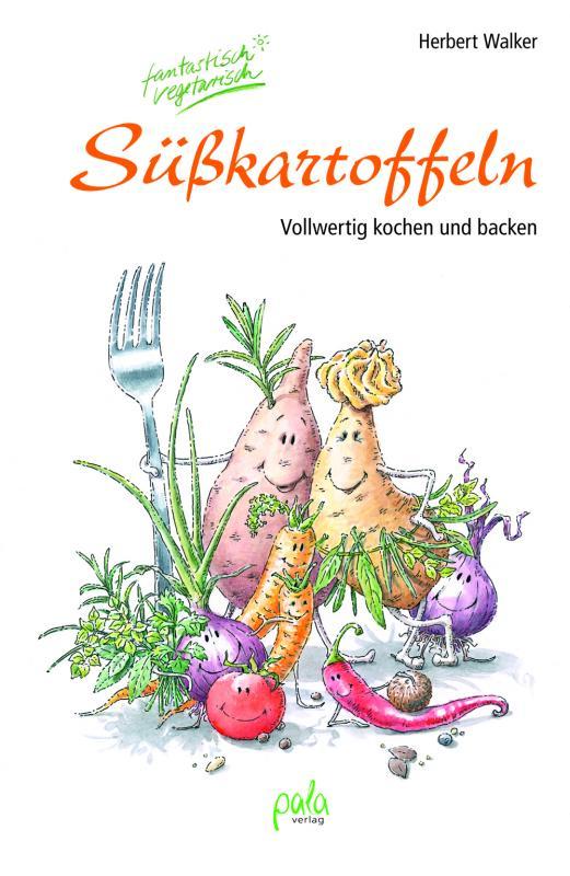 Cover-Bild Süßkartoffeln - fantastisch vegetarisch