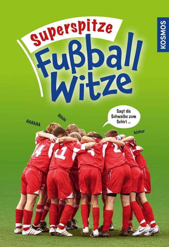 Cover-Bild Superspitze Fußballwitze