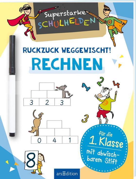 Cover-Bild Superstarke Schulhelden - Ruckzuck weggewischt! Rechnen