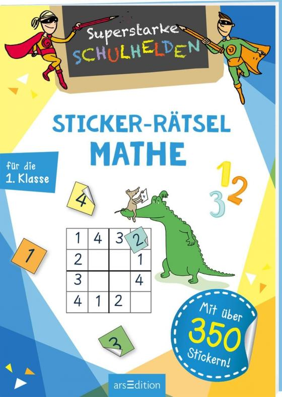 Cover-Bild Superstarke Schulhelden - Sticker-Rätsel Mathe