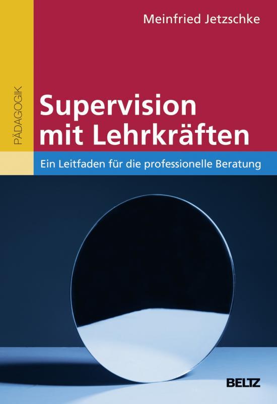 Cover-Bild Supervision mit Lehrkräften