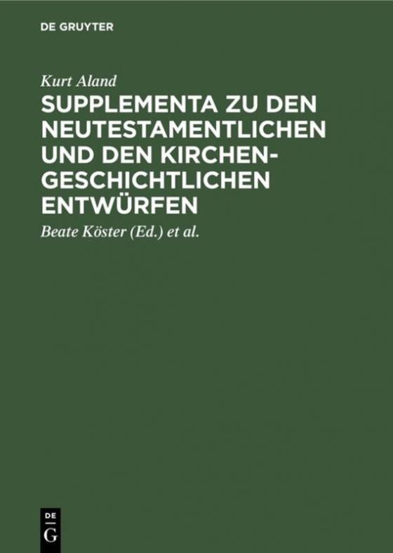 Cover-Bild Supplementa zu den Neutestamentlichen und den Kirchengeschichtlichen Entwürfen