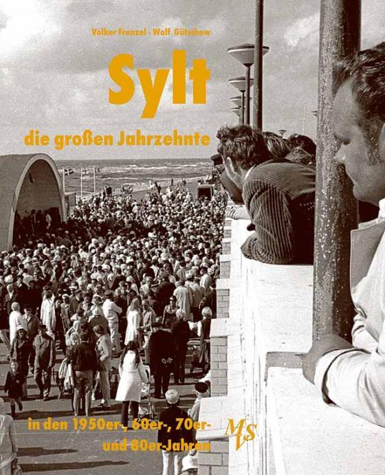 Cover-Bild Sylt - die großen Jahrzehnte