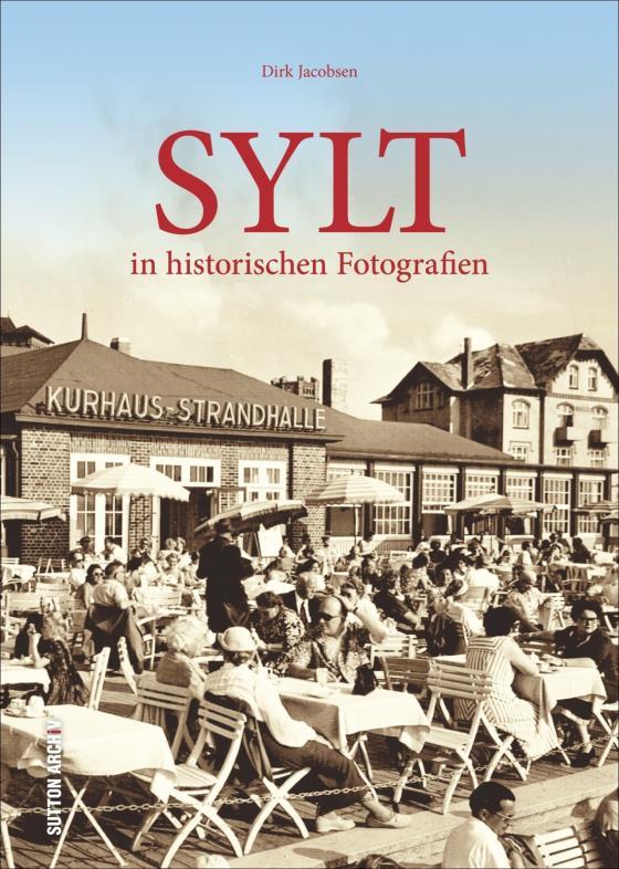 Cover-Bild Sylt in historischen Fotografien