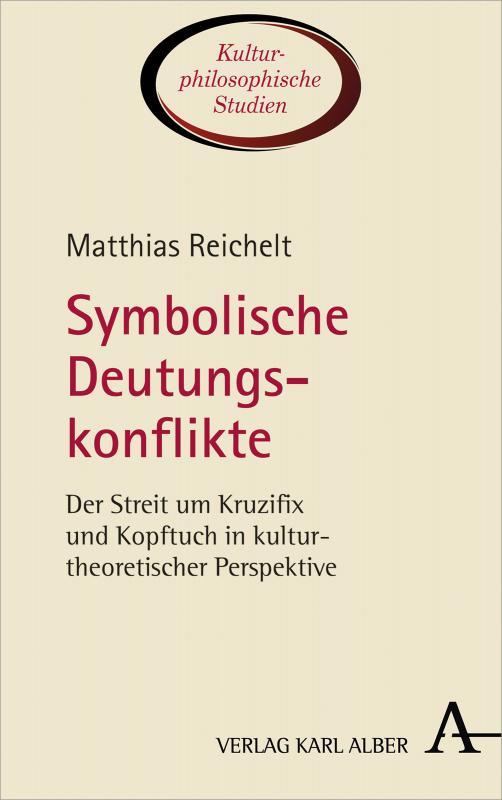 Cover-Bild Symbolische Deutungskonflikte