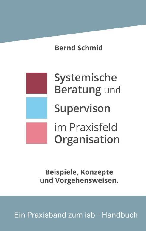 Cover-Bild Systemische Beratung und Supervision im Praxisfeld Organisation