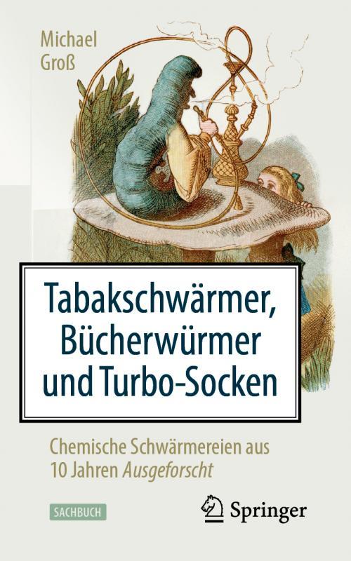 Cover-Bild Tabakschwärmer, Bücherwürmer und Turbo-Socken