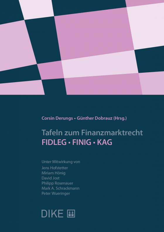 Cover-Bild Tafeln zum Finanzmarktrecht: FIDLEG/FINIG/KAG