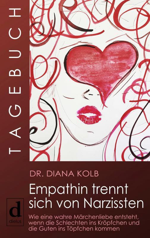 Cover-Bild Tagebuch: Empathin trennt sich von Narzissten