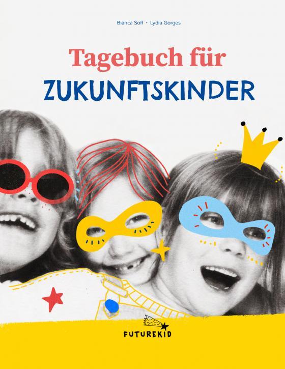 Cover-Bild Tagebuch für Zukunftskinder
