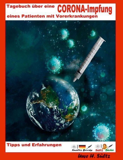 Cover-Bild Tagebuch über eine Corona-Impfung eines Patienten mit Vorerkrankungen