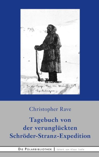 Cover-Bild Tagebuch von der verunglückten Expedition Schröder-Stranz