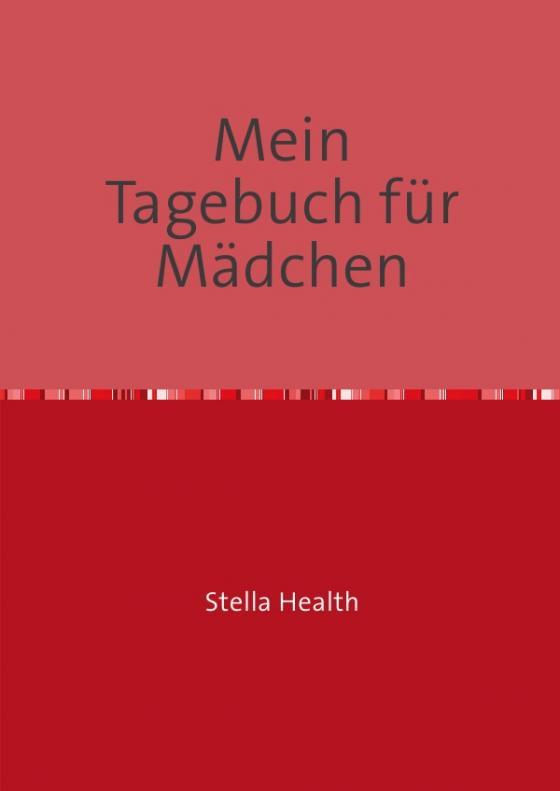 Cover-Bild Tagebücher / Mein Tagebuch