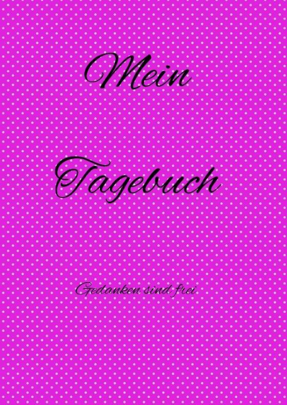 Cover-Bild Tagebücher / Tagebuch für Mädchen