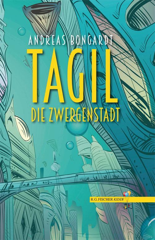 Cover-Bild Tagil, die Zwergenstadt