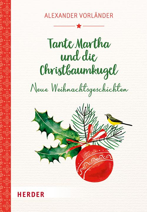Cover-Bild Tante Martha und die Christbaumkugel