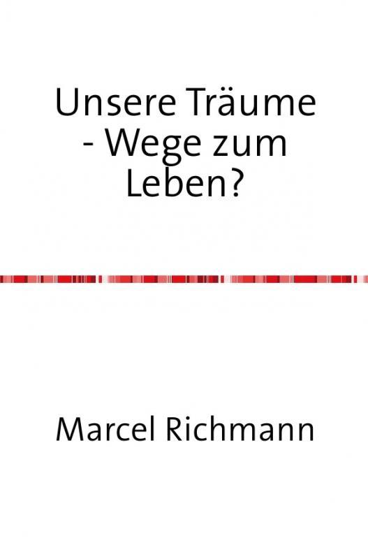 Cover-Bild Taschenbücher für Wissen und Praxis / Unsere Träume - Wege zum Leben?