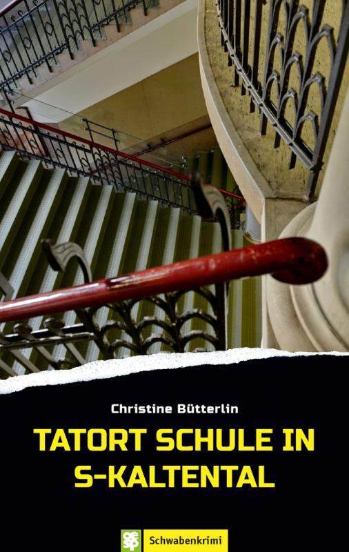 Cover-Bild Tatort Schule in S-Kaltental