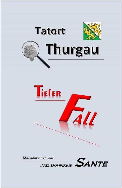 Cover-Bild Tatort Thurgau - Tiefer Fall