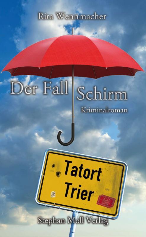 Cover-Bild Tatort Trier: Der Fall Schirm