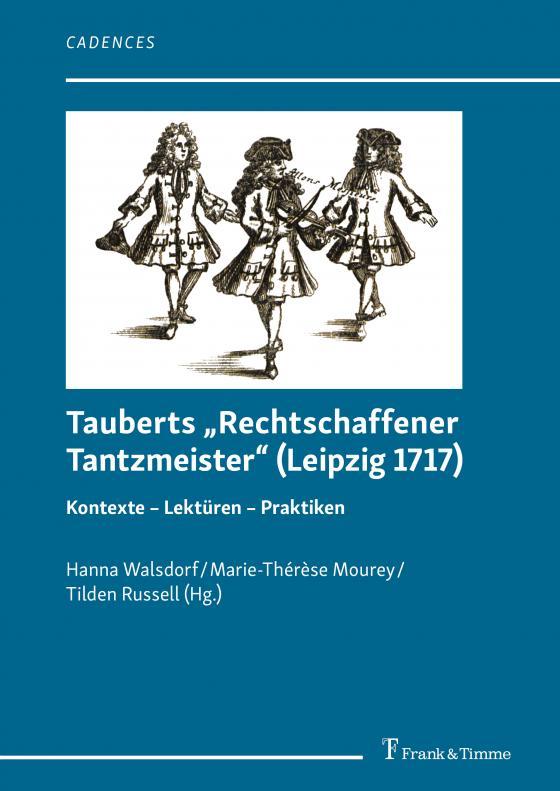 "Cover-Bild Tauberts ""Rechtschaffener Tantzmeister"" (Leipzig 1717)"