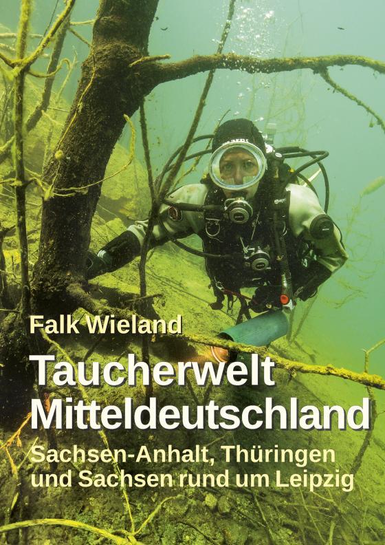 Cover-Bild Taucherwelt Mitteldeutschland