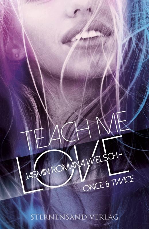 Cover-Bild Teach me Love: ONCE & TWICE