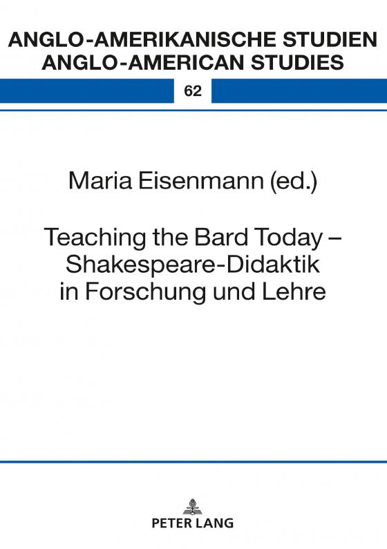Cover-Bild Teaching the Bard Today – Shakespeare-Didaktik in Forschung und Lehre