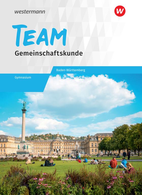 Cover-Bild TEAM / TEAM - Arbeitsbuch für Gemeinschaftskunde an Gymnasien in Baden-Württemberg