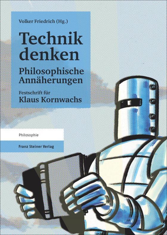 Cover-Bild Technik denken. Philosophische Annäherungen